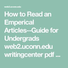 How to Read an Emperical Articles--Guide for Undergrads  web2.uconn.edu writingcenter pdf How_to_read_a_reserach_article.pdf