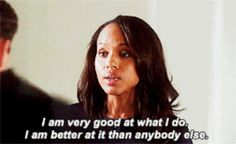When the new intern at work starts getting too comfortable: | 12 Olivia Pope Quotes To Live By