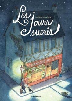 Clément & Montel : Les jours sucrés - Ed. Dargaud