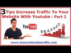 3 Tips Increase Website Traffic With Youtube : 2nd Part - http://www.howtogetmorefreewebsitetraffic.com/3-tips-increase-website-traffic-with-youtube-2nd-part/