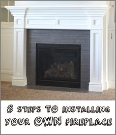 8 steps to installing your own fireplace (I haven't checked this out yet, but wanted to save it to take a look at later.)