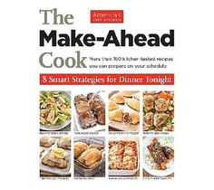 """""""The Make Ahead Cook"""" by America's Test Kitchen"""
