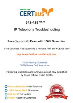 Candidate need to purchase the latest Cisco 642-425 Dumps with latest Cisco 642-425 Exam Questions. Here is a suggestion for you: Here you can find the latest Cisco 642-425 New Questions in their Cisco 642-425 PDF, Cisco 642-425 VCE and Cisco 642-425 braindumps. Their Cisco 642-425 exam dumps are with the latest Cisco 642-425 exam question. With Cisco 642-425 pdf dumps, you will be successful. Highly recommend this Cisco 642-425 Practice Test.