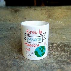 taza  eres la mejor maestra del mundo apta para el uso de lavavajillas y microondas http://www.lapuertafalsaonline.com/categoria-producto/tazas/