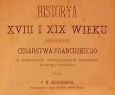 Schlosser HISTORYA XVIII I XIX WIEKU Tomy 1-8 1875