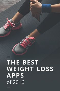 The Best Weight Loss Apps of 2016