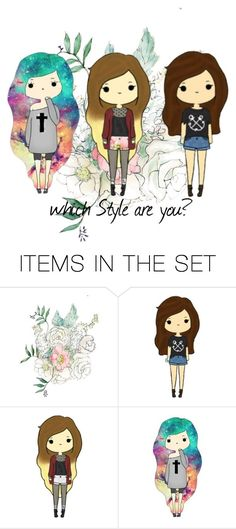 """""""Which style are you ?"""" by pandaprincess19 ❤ liked on Polyvore featuring art"""