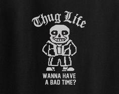 Undertale game Sans Thug Life Tee T-Shirt Tshirt