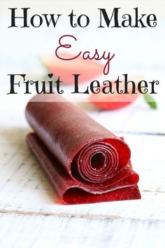 to make easy fruit leather with a dehydrator Stop wasting money on store bought fruit leather. This delicious snack is incredibly easy to make with a dehydrator. Strawberry Fruit Leather, Plum Fruit, Cherry Fruit, Fruit Snacks, Fruit Recipes, Yummy Snacks, Crab Apple Recipes, Snacks Kids, Fruit Drinks