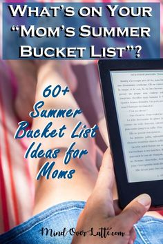 Mom always want their kids  to have the best summer yet. How about this summer in addition to  making your kids summer awesome, you make your summer great as well?  Here are a few ideas to help moms create their own Summer Bucket  Lists.#bucketlist #parenting #parents #metime #selfcare #summer  #summerbucketlist