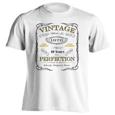 40th Birthday Gift T-Shirt - Born In 1976 - Vintage Aged 40 Years To Perfection - Short Sleeve - Mens - White - X-Large T Shirt - (2016 Version)