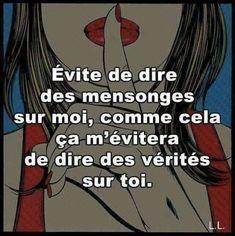 évite de #dire des #mensonges sur moi , comme cela ça m'évitera de #dire des vérités sur toi !!! #blague #drôle #drole #humour #mdr #lol #vdm #rire #rigolo #rigolade #rigole #rigoler #blagues #humours