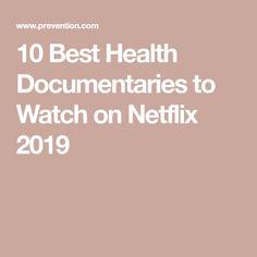 10 Best Health Documentaries to Watch on Netflix 2019 - Cinema - Movies and Best Documentaries On Netflix, Health Documentaries, Good Movies On Netflix, Funny Movies, Netflix Shows To Watch, Movies To Watch, Tv Watch, Action Film, Action Movies