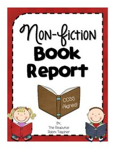 Non-Fiction Book Report (CCSS Aligned!) Includes letter to the parents, directions & a grading rubric!
