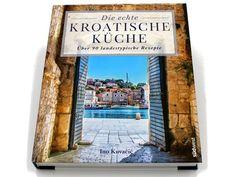 "Kochbuch der Woche – ""Die echte kroatische Küche"" Frame, Croatian Cuisine, Cooking, Picture Frame, Frames"
