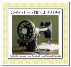 Quilters Live a Piece-ful Life! <3