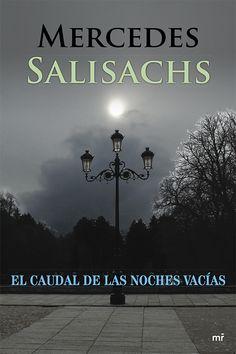 El caudal de las noches vacías de Mercedes Salisachs