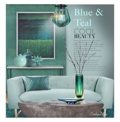 """""""Blue and Teal Decor"""" by constanceann ❤ liked on Polyvore featuring interior, interiors, interior design, home, home decor, interior decorating, Surya, Nimbus, Emissary and Tom Dixon"""