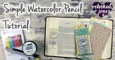 Simple Watercolor Pencil Tutorial - Bible Art Journaling Challenge Week 51 - Rebekah R Jones Watercolor Pencil Art, Easy Watercolor, Watercolor Journal, Watercolor Tutorials, Watercolor Painting, Art Journal Challenge, Challenge Week, Scripture Art, Bible Art