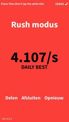 Rush modus! 4.107/s ! Ongelooflijk! Wie kan mijn @PianoTiles score's verslaan? -> http://st.umoni.com