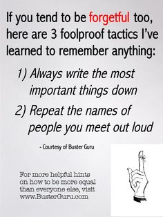 FORGETFUL? 3 Foolproof Tactics that Work for Me...