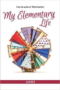 Outset-Rakhi Jayashankar's blog: Review of My elementary life by Amit