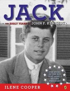 """Jack: The Early Years"", by Ilene Cooper"