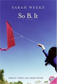 So B. It by Sarah Weeks. $6.99. http://www.letrasdecanciones365.com/detailb/dpyac/0y0a6c4s4w1b0n4w7j1x.html. Author: Sarah Weeks. Publisher: HarperCollins; Harper Trophy Edition edition (October 4, 2005). Publication Date: October 4, 2005. Recommended for Ages 10 and up. You couldn′t really tell about Mama′s brain just from looking at her, but it was obvious as soon as she spoke. She had a high voice, like a little girl′s, and she only knew 23 words....