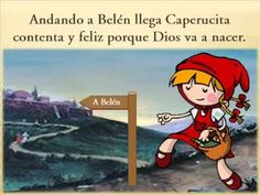 Villancico de Caperucita (versión) https://www.youtube.com/watch?v=ZuRH_xV46HY