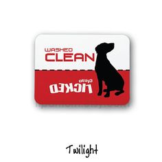Clean Dirty Dishwasher Magnet, Dog Design - Washed Clean, Licked Clean - $5.00 on Etsy | when TD stops pulling magnets off of the dishwasher door.