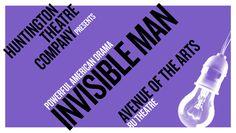 """""""Invisible Man"""" @ Boston University Theatre (Boston, MA)"""