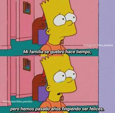 Simpsons Frases, Simpsons Meme, The Simpsons, Pop Art Women, Im Depressed, About Me Questions, Sad Life, Im Sad, Cute Memes