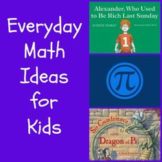 {Everyday Math Ideas for Kids} easy ways to show kids how we use math in daily activities + fun math books