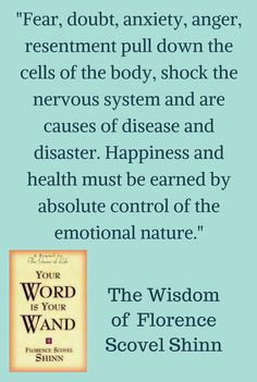 The Wisdom of Florence Scovel Shinn as written in her book Your Word is Your Wand