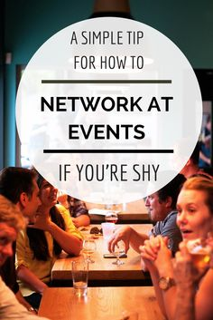 A simple tip for how to network at events if you're shy