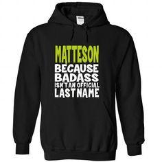 (BadAss) MATTESON - #diy gift #mason jar gift. SAVE  => https://www.sunfrog.com/Names/BadAss-MATTESON-jhtacqgcxx-Black-44497296-Hoodie.html?id=60505