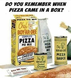 """Chef Boy-Ar-Dee was our """"homemade"""" pizza Sauce Pizza, Pizza Kit, Pizza Chef, Cheese Sauce, Thanks For The Memories, Sweet Memories, Retro Recipes, Vintage Recipes, Vintage Posters"""