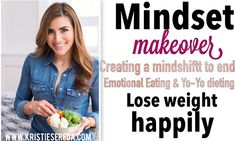 Mindset Makeover: Introducing 2B Mindset. No counting anything, nothing off limits, no exercise required! Learn how to lose weight happily and maintain it!