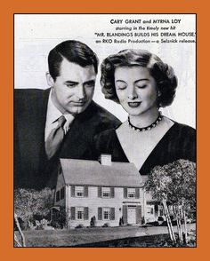 """1948, Cary Grant, Myrna Loy, """"Mr. Blandings Builds His Dream House"""". The designs for the house were sold as promos for the movie"""
