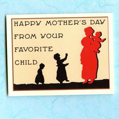 YOUR FAVORITE CHILD Funny Mother's Day Card with by seasandpeas, $4.00