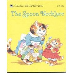 The spoon necklace (A Golden tell-a-tale book)