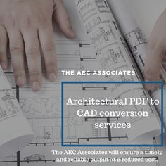 The AEC Associates for Architectural PDF to CAD conversion services to transform the PDF or paper drawing of any structure into a CAD file, which serves as a reliable repository of the actual blueprint/plan of the structure.