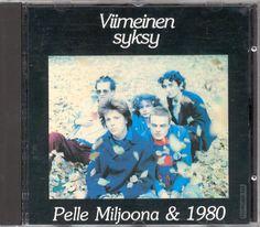 Pelle Miljoona & 1980 - Viimeinen Syksy