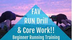 Beginner Running Training--FAVORITE Run Drill & Core Exercise