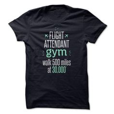Flight Attendant Gym T Shirts, Hoodies. Check price ==► https://www.sunfrog.com/LifeStyle/Flight-Attendant-Gym.html?41382 $21.99