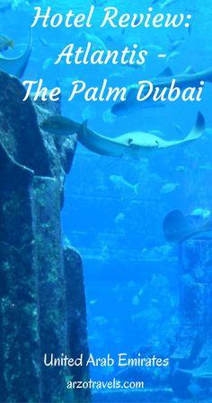 Review: Atlantis Hotel - The Palm Dubai.  A full review of the 5* luxury hotel Atlantis Dubai.