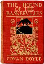 The Hound of the Baskervilles; Another Adventure of Sherlock Holmes, (1902)
