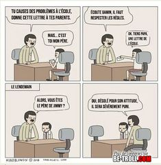 Quand ton père se fait convoquer par le directeur de l'école... - be-troll Funny Facts, Funny Memes, Jokes, Funny French, Laughing And Crying, Boys Like, Just Smile, Anime Manga, Troll
