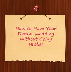 how to have a dream wedding without going broke | Search Results |