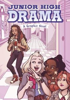 Junior High Drama: A Graphic Novel by Louise Simonson 1496547128 9781496547125 Used Books, Books To Read, My Books, Library Services, County Library, Book Format, Mean Girls, Middle School, Drama